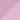 [Matt opaque pink]