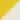 [Opaque yellow white]